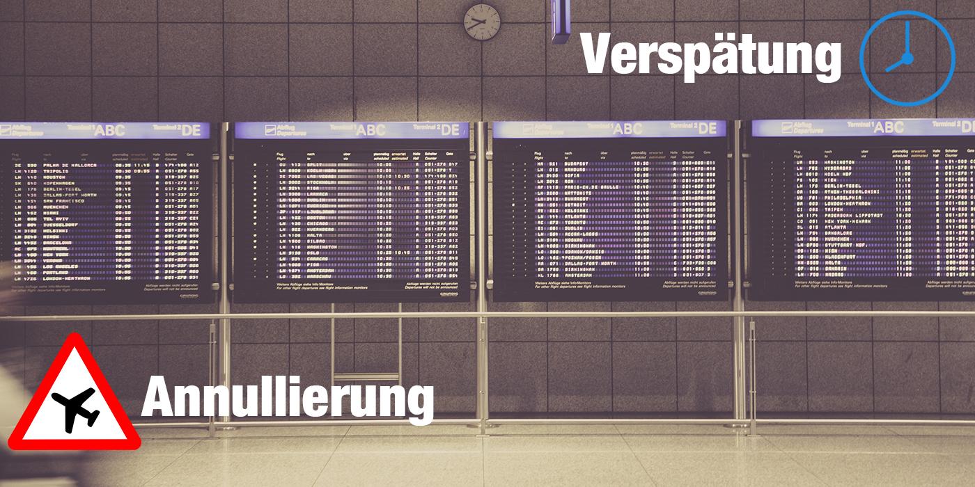 Fluggastrecht: Entschädigung bei Flugannullierung, Flugverspätung und Nichtbeförderung